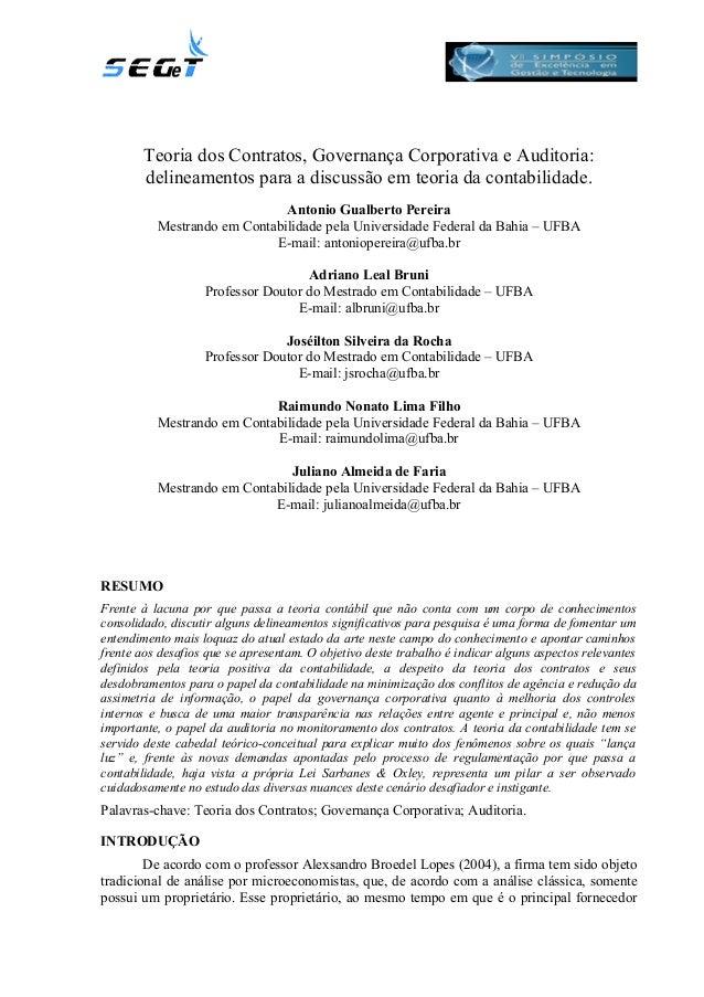 Teoria dos Contratos, Governança Corporativa e Auditoria: delineamentos para a discussão em teoria da contabilidade. Anton...