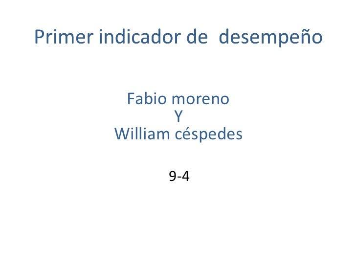 Fabio moreno        YWilliam céspedes      9-4