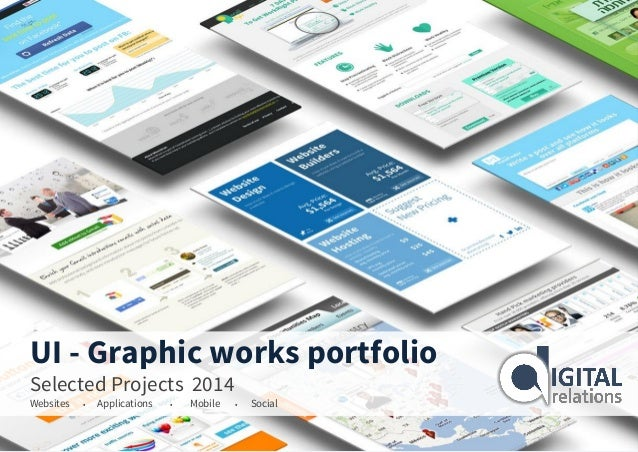 UI - Graphic works portfolio Selected Projects 2014 Websites • Applications • Mobile • Social
