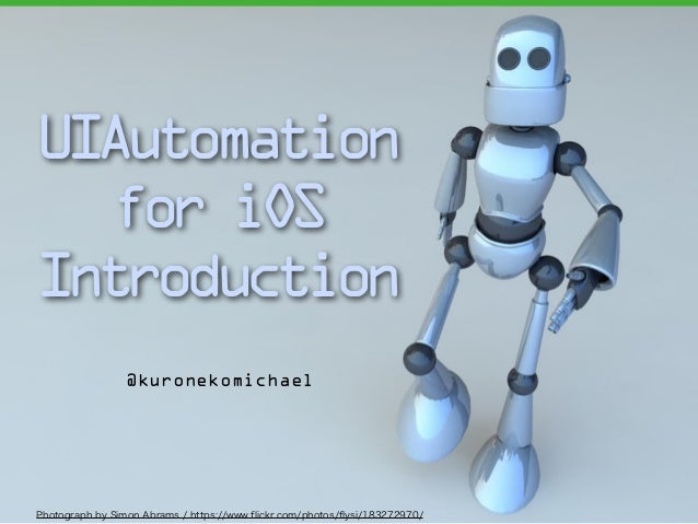UIAutomation for iOS Introduction
