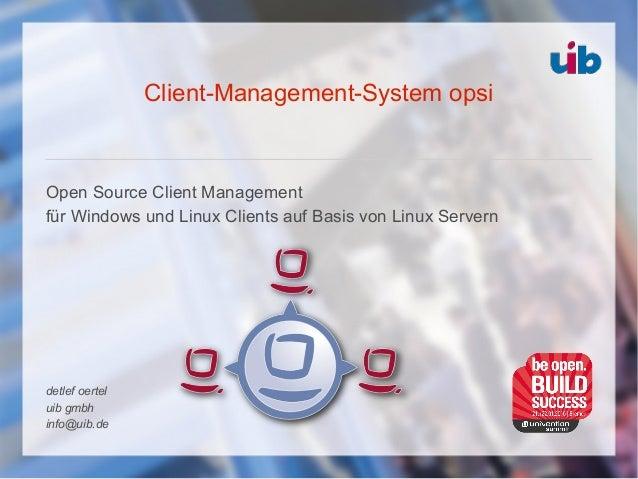 Client-Management-System opsi Open Source Client Management für Windows und Linux Clients auf Basis von Linux Servern detl...