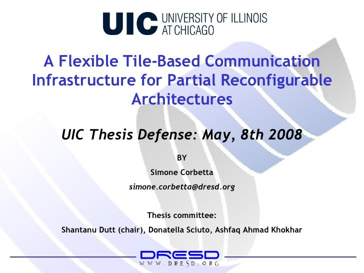 A Flexible Tile-Based Communication Infrastructure for Partial Reconfigurable Architectures BY Simone Corbetta [email_addr...