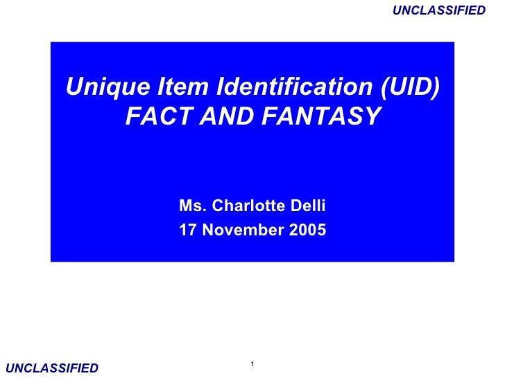 Unique Item Identification (UID) - Fact and Fantasy