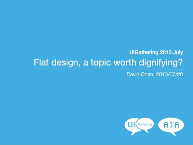 Flat design, a topic worth dignifying?