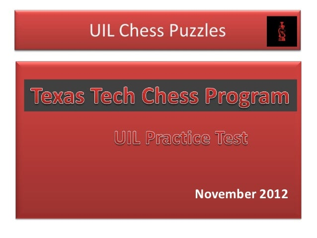 Uil chess puzzles (Practice Test)