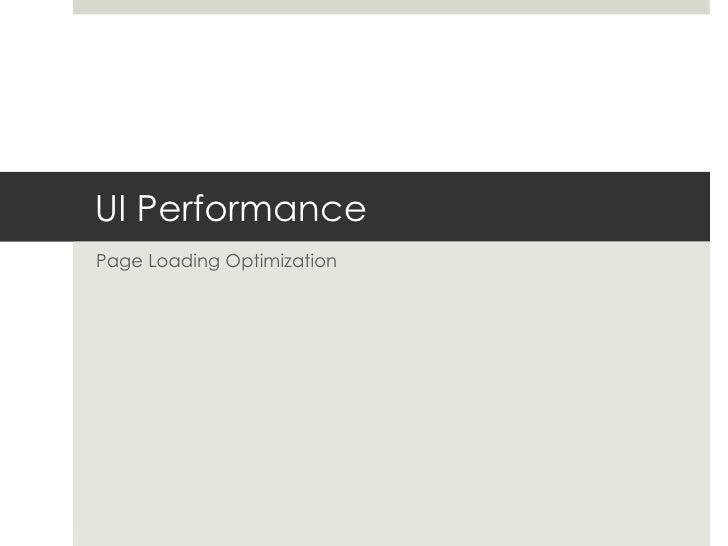 UI Performance Page Loading Optimization