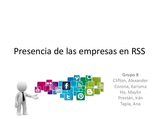 Presencia de las empresas en RSS Grupo 8 Clifton, Alexander Corona, Karisma Ho, Maylin Prestán, Irán Tapia, Ana