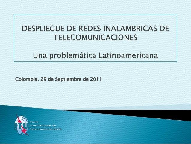 Colombia, 29 de Septiembre de 2011