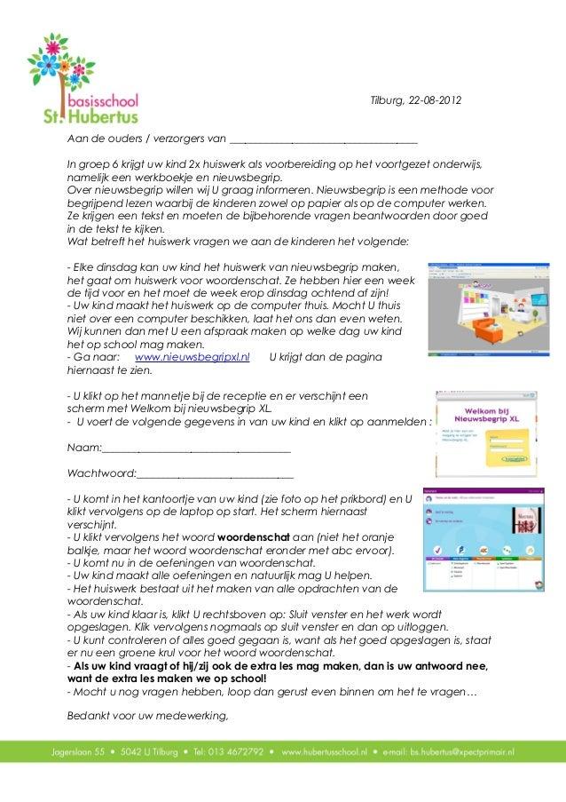 Tilburg, 22-08-2012Aan de ouders / verzorgers van ____________________________________In groep 6 krijgt uw kind 2x huiswer...