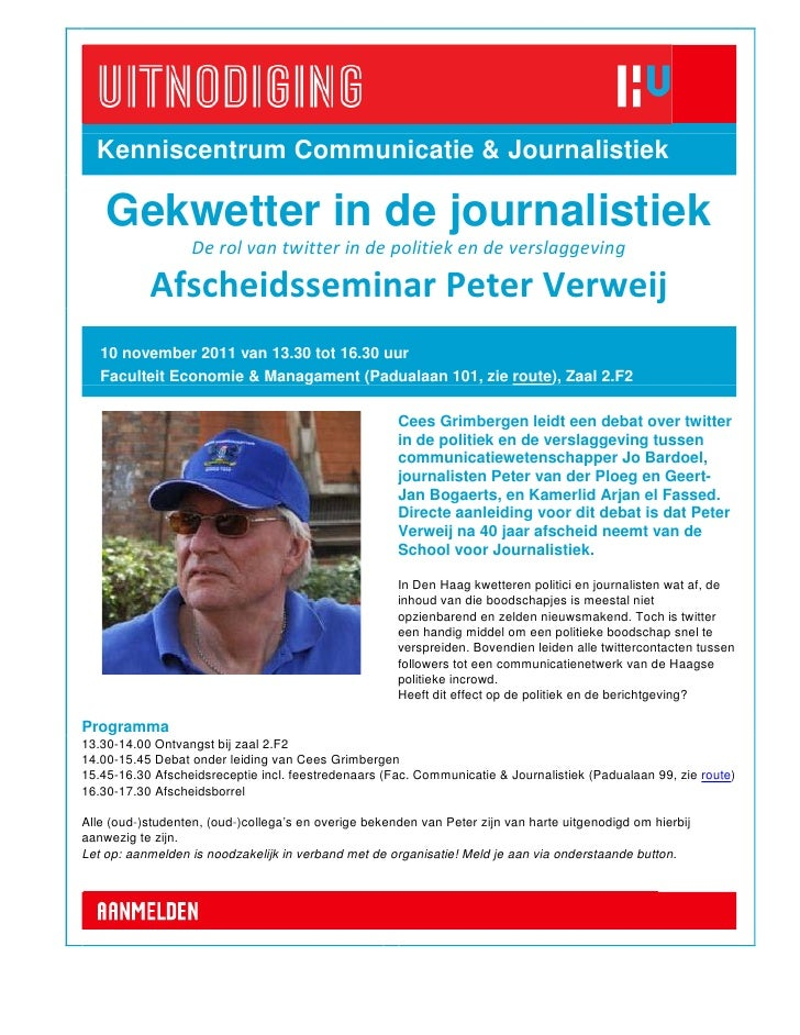 Kenniscentrum Communicatie & Journalistiek    Gekwetter in de journalistiek                  De rol van twitter in de poli...