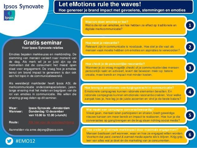 Let eMotions rule the waves!                                     Hoe genereer je brand impact met gevoelens, stemmingen en...
