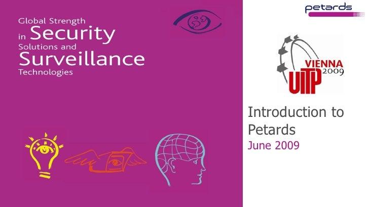 Introduction to Petards June 2009