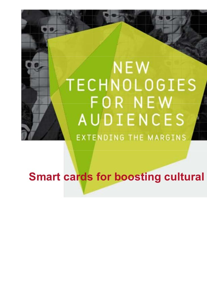 Smart cards for boosting cultural attendance