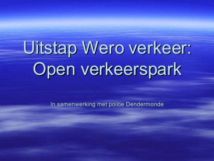Uitstap Wero Verkeer