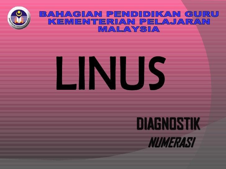 LINUS BAHAGIAN PENDIDIKAN GURU KEMENTERIAN PELAJARAN  MALAYSIA