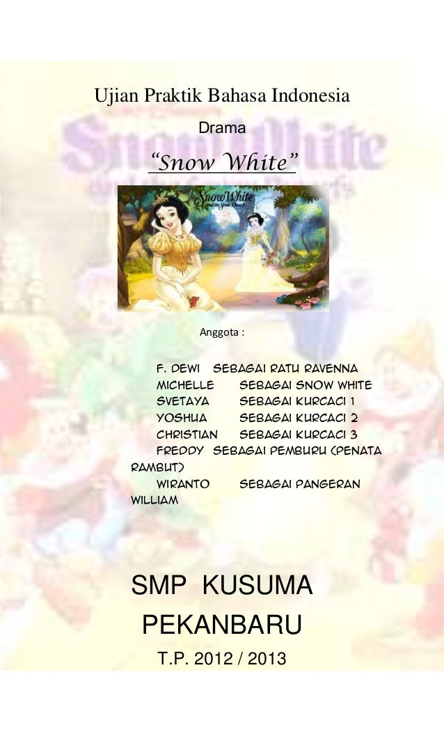 Drama Bahasa Indonesia, Snow White