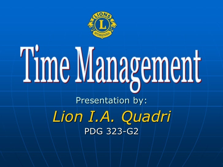 Presentation by:Lion I.A. Quadri    PDG 323-G2