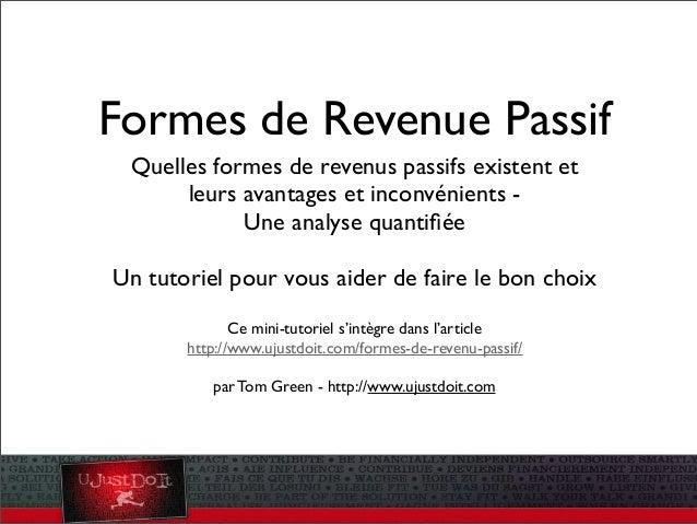 Formes de Revenue Passif Quelles formes de revenus passifs existent et leurs avantages et inconvénients Une analyse quanti...
