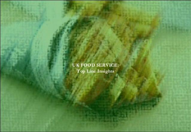 AMATI & Associates AMATI & Associates 1 UK FOOD SERVICE: Top Line Insights