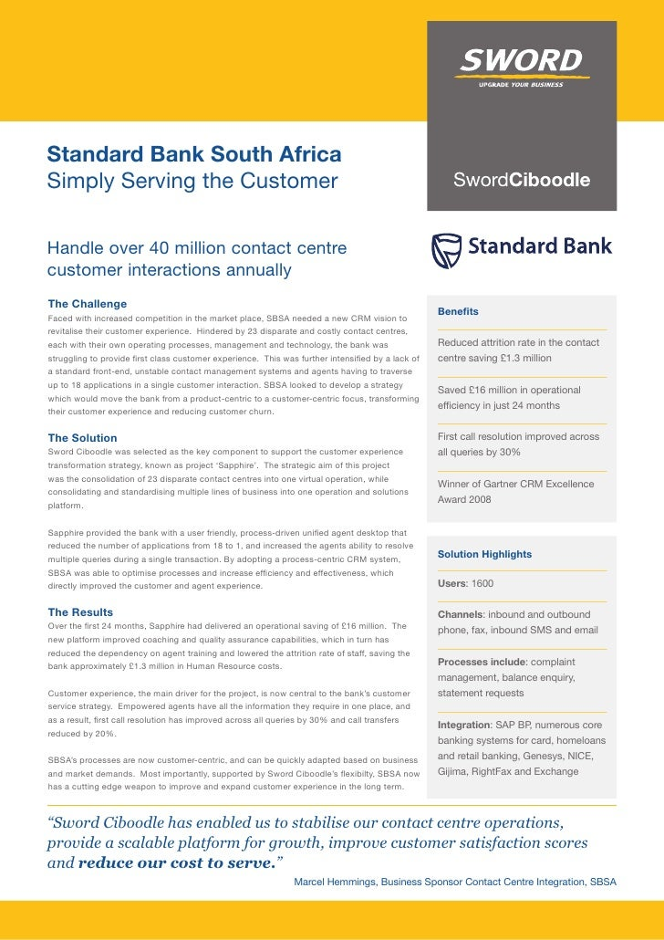 Standard Bank South Africa Simply Serving the Customer  Handle over 40 million contact centre customer interactions annual...