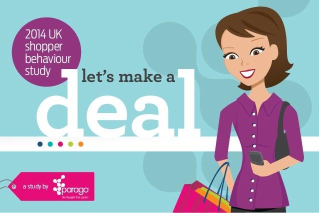 Let's Make A Deal: 2014 UK Shopper Behaviour Study