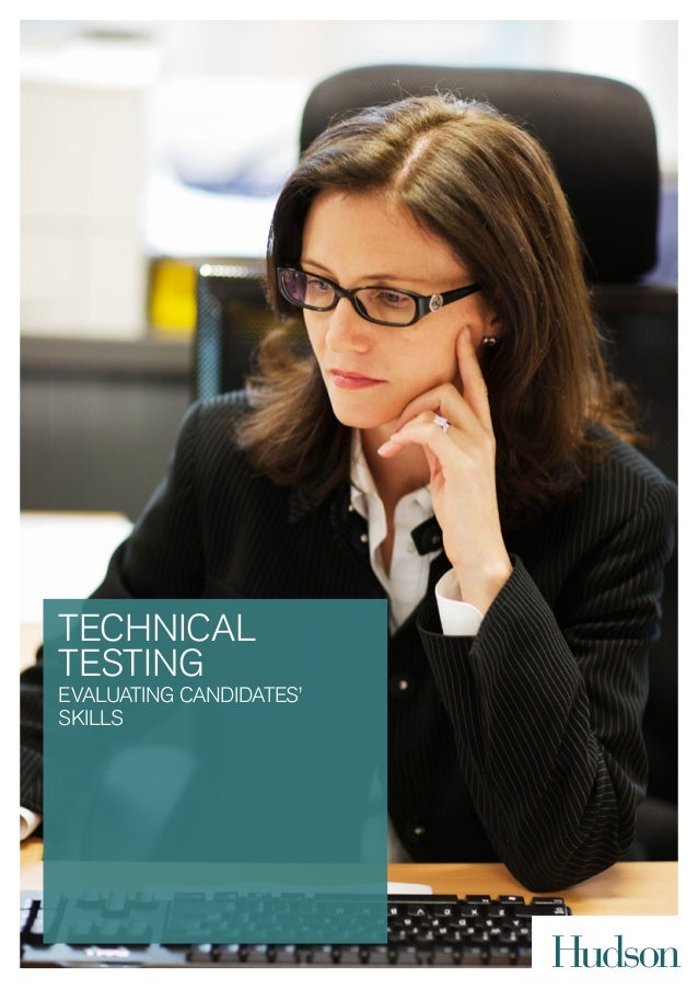 TECHNICAL TESTING EVALUATING CANDIDATES' SKILLS