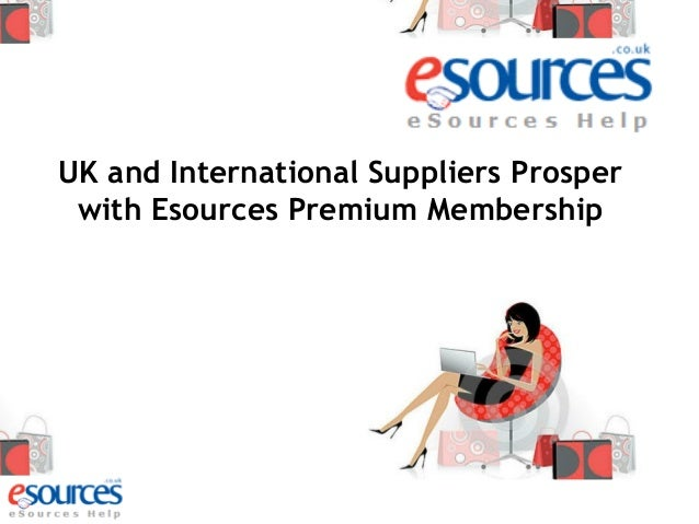 UK and International Suppliers Prosper with Esources Premium Membership
