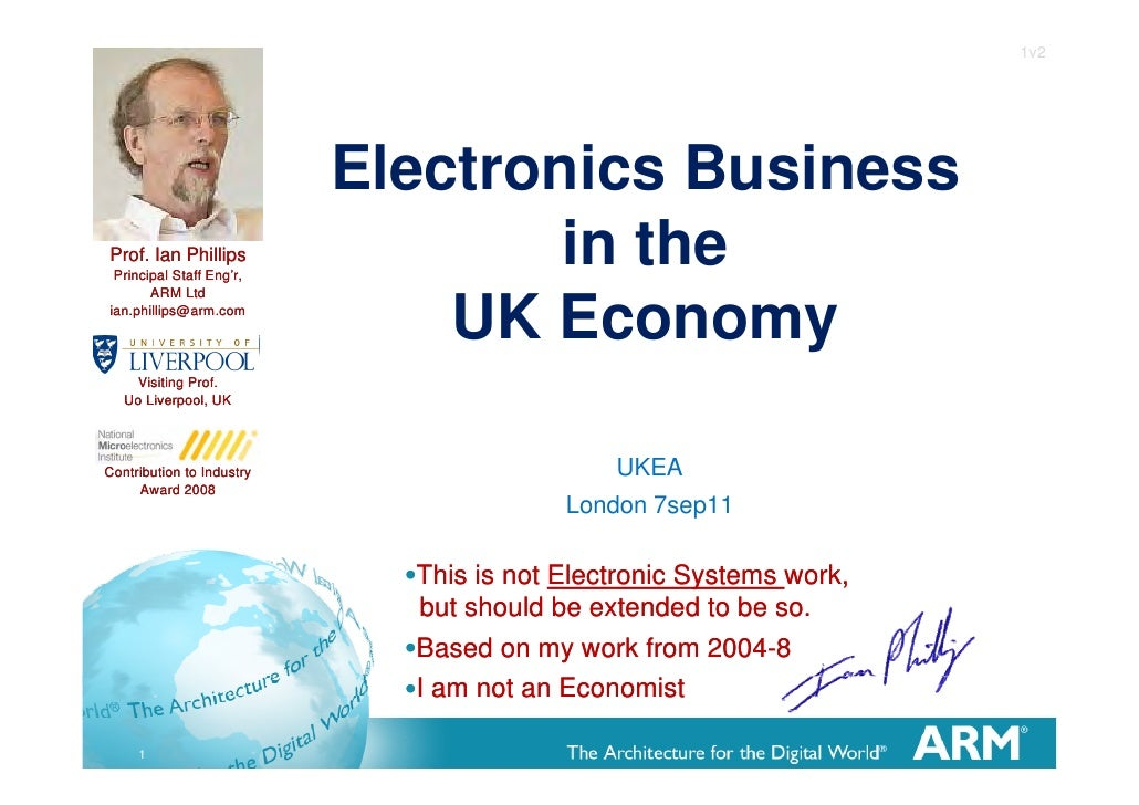 1v2                           Electronics BusinessProf. Ian Phillips Principal Staff Eng'r,                               ...