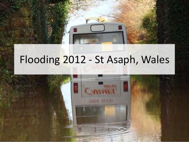 Flooding 2012 - St Asaph, Wales