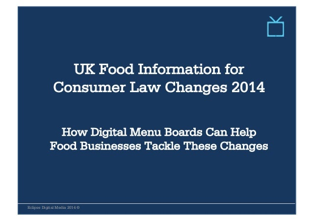 UK Food Information for Consumer Law Changes 2014 How Digital Menu Boards Can Help Food Businesses Tackle These Changes Ec...