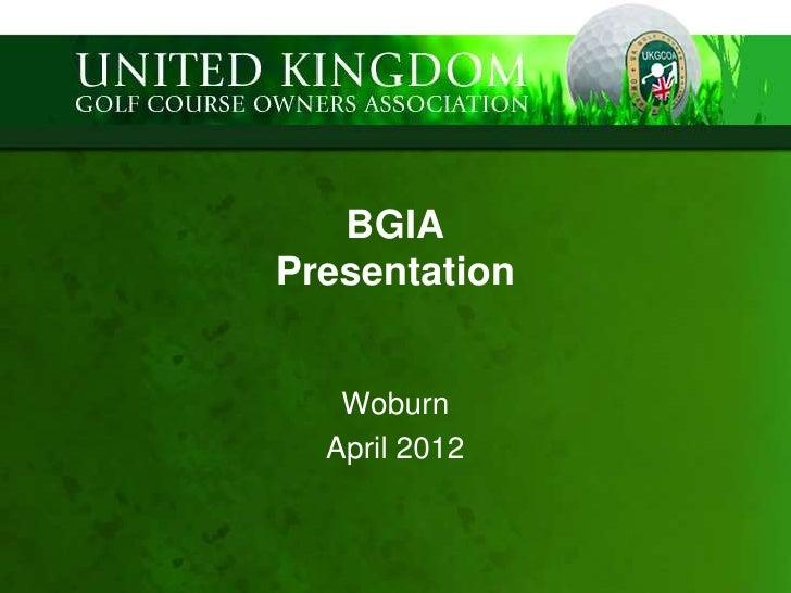 BGIAPresentation   Woburn  April 2012