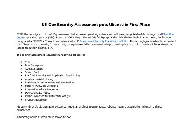 UK Gov Security Assessment puts Ubuntu in First Place CESG, the security arm of the UK government that assesses operating ...