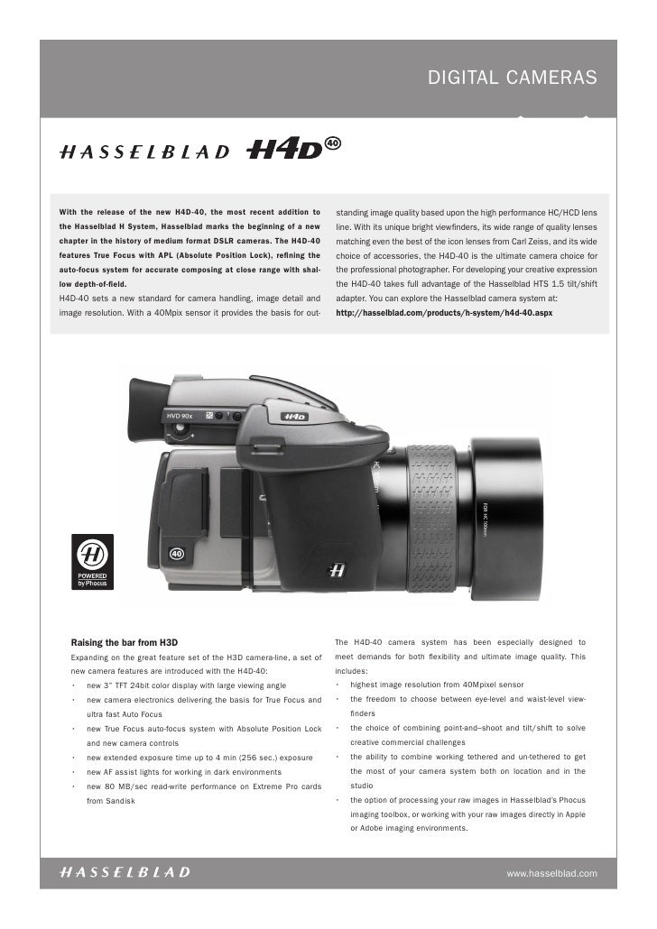 digital CaMERaS     With the release of the new H4D-40, the most recent addition to          standing image quality based ...