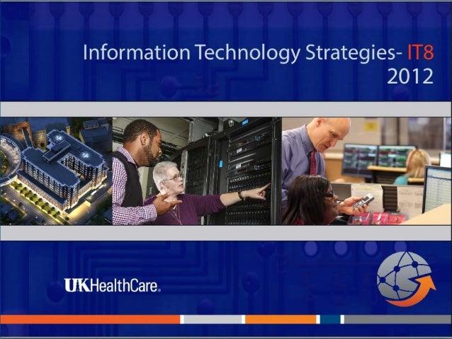 UK HealthCare's Eight Information Technology Strategies