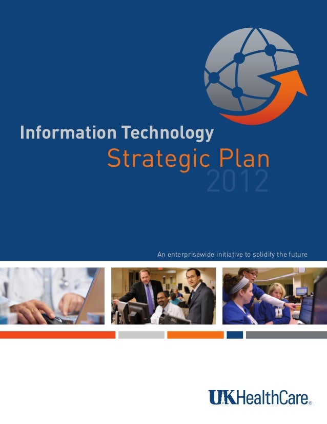 UK HealthCare IT Strategic Plan