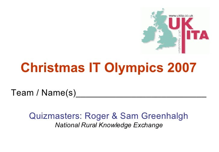Team / Name(s)__________________________ Quizmasters: Roger & Sam Greenhalgh National Rural Knowledge Exchange Christmas I...