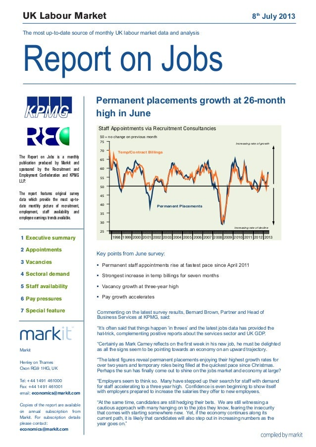 UK Labour Market	 8th July 2013 The most up-to-date source of monthly UK labour market data and analysis Report on Jobs 19...