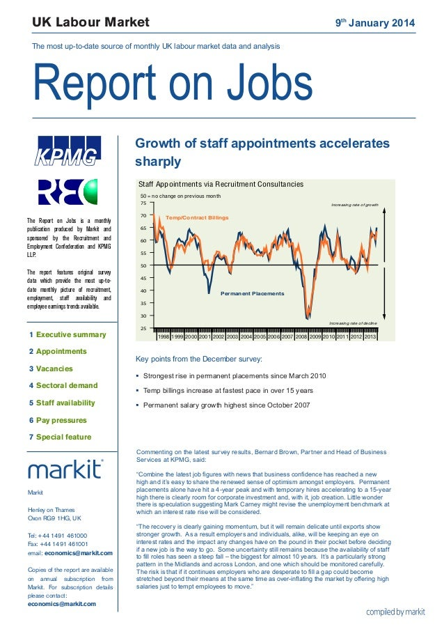 UK Labour Market  9th January 2014  The most up-to-date source of monthly UK labour market data and analysis  Report on J...