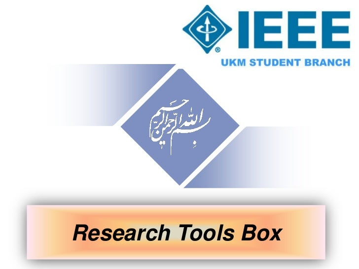 Research Tools Box - The Effective Use of Research Tools Box