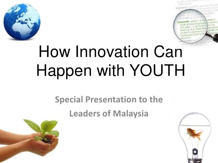 U K M  Speech On  Youth In  Innovation    Michael  Teoh