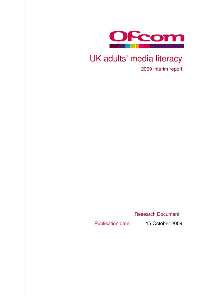 UK Adults' Media Literacy Study - Ofcom - October 2009