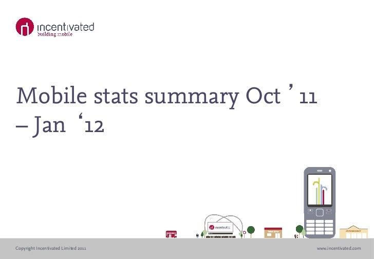 Uk mobile stats summary oct '11 – jan '12