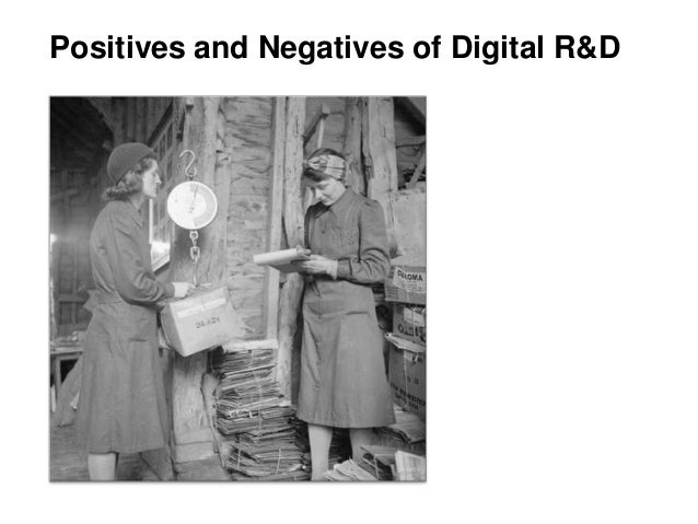 Positives and negatives of digital R&D