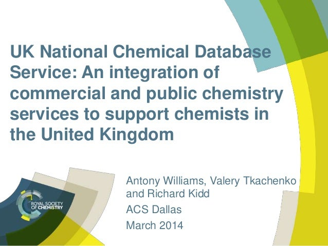 UK National Chemical Database Service: An integration of commercial and public chemistry services to support chemists in t...