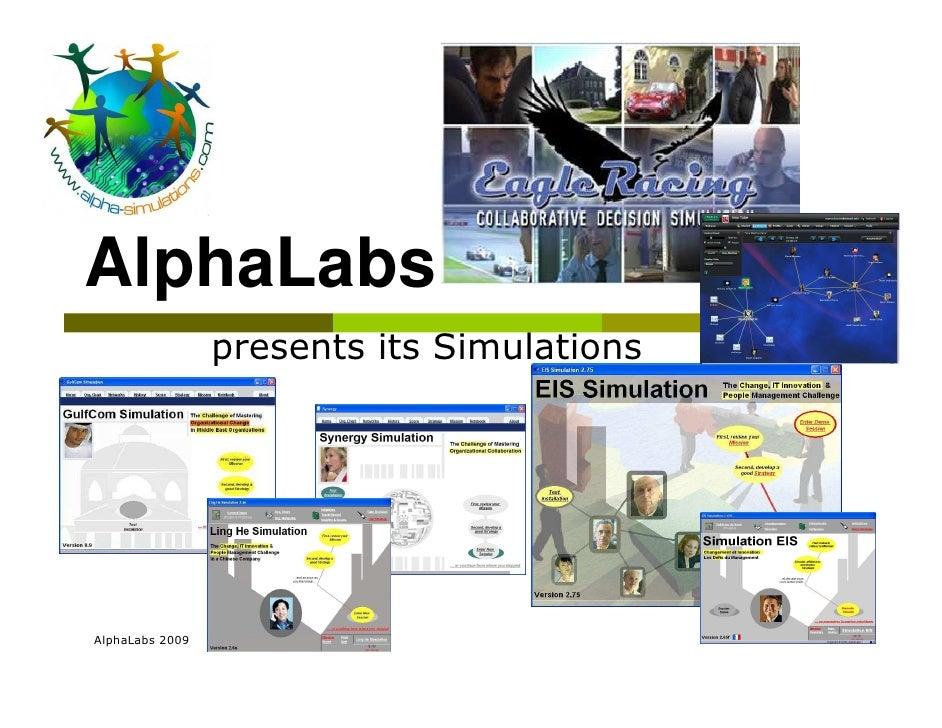 AlphaLabs                  presents its Simulations     AlphaLabs 2009