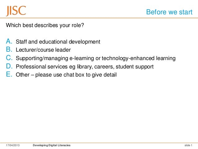 Before we startWhich best describes your role?A.     Staff and educational developmentB.     Lecturer/course leaderC.     ...