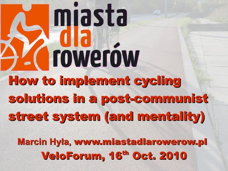 Inplementing western cycling solution is Post-Soviet countries
