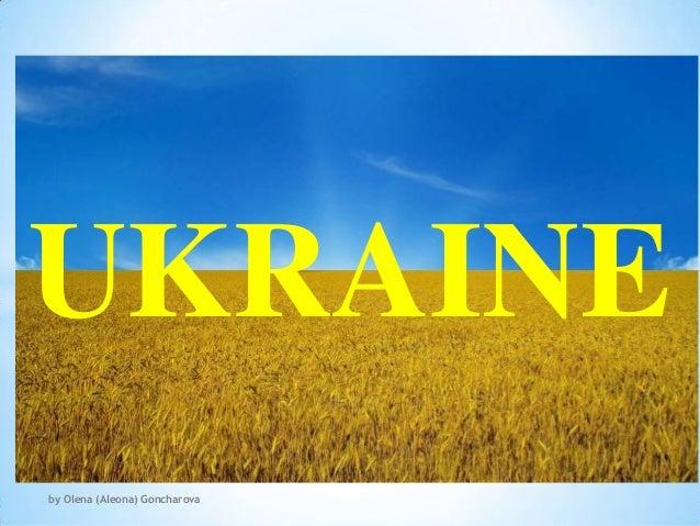 Ukraine by aleona goncharova sm