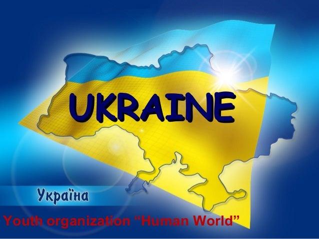 "Youth organization ""Human World""UKRAINEUKRAINE"
