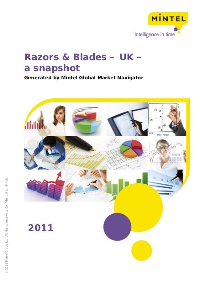 Razors & Blades – UK –                                                                        a snapshot                  ...